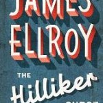 <em>The Hilliker Curse</em>, by James Ellroy