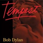 <em>Tempest</em>: New Bob Dylan album due on September 11th, 2012