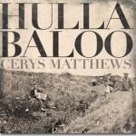 Cerys Matthews – <EM>Hullabaloo</EM>
