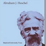 "Abraham Joshua Heschel: ""Who Is Man?"""