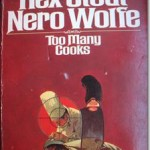 <EM>Too Many Cooks</EM> (a Nero Wolfe novel) by Rex Stout