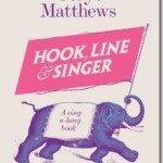 Hook, Line and Singer: A Singalong Book by Cerys Matthews