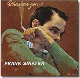 Sinatra Where Are You