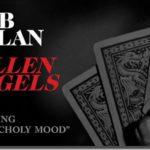 Listen to Bob Dylan's <em>Fallen Angels</em> (stream)